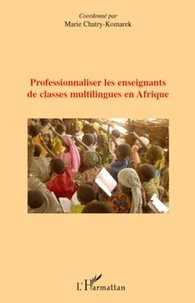 Marie Chatry-Komarek - Professionnaliser les enseignants de classes multilingues en Afrique.