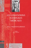 Marie Chenevoy-Gueriaud - Les conventions nationales médicales.