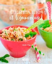 Marie Chioca - Céréales et légumineuses.