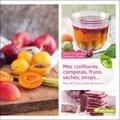Marie Chioca et Delphine Paslin - Mes confitures, compotes, fruits séchés, sirops... - Plus de fruits, moins de sucre !.