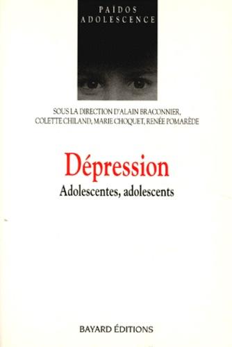 Marie Choquet et Alain Braconnier - DEPRESSION. - Adolescentes, adolescents.