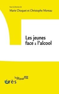 Marie Choquet et Christophe Moreau - Les jeunes face à l'alcool.