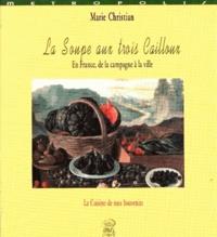 La soupe aux trois cailloux - En France, de la campagne à la ville.pdf