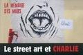 Marie Christian - Le street art et Charlie - La mémoire des murs.