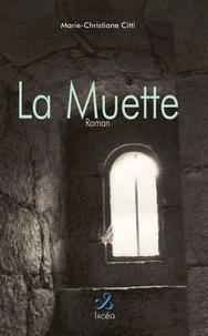 Marie-Christiane Citti - La Muette.