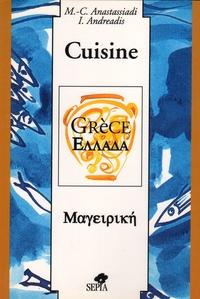 Marie-Christine Anastassiadi - Cuisine de Grèce.