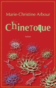 Marie-Christine Arbour - Chinetoque.