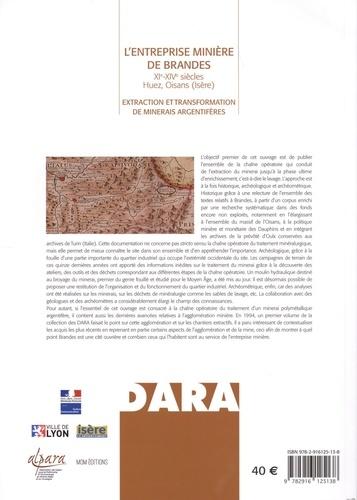 L'entreprise minière de Brandes (XIe-XIVe siècles) Huez, Oisans (Isère). Extraction et transformation de minerais argentifères
