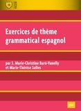 Marie-Christine Baro-Vanelly et Marie-Thérèse Salles - Exercices de thème grammatical espagnol.