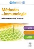 Marie-Christine Bené et Christian Drouet - Méthodes en immunologie - Des principes aux bonnes applications.