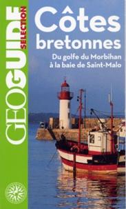 Marie-Christine Biet et Aurélia Bollé - Côtes bretonnes - Du golfe du Morbihan à la baie de Saint-Malo.