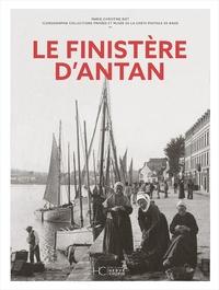 Marie-Christine Biet - Le Finistère d'antan.
