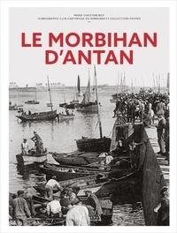 Marie-Christine Biet - Le Morbihan d'antan.