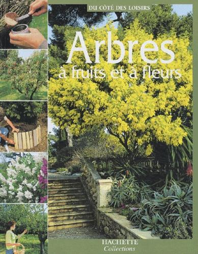 Marie-Christine Bringer et Hamid Dali - Arbres à fruits et à fleurs.