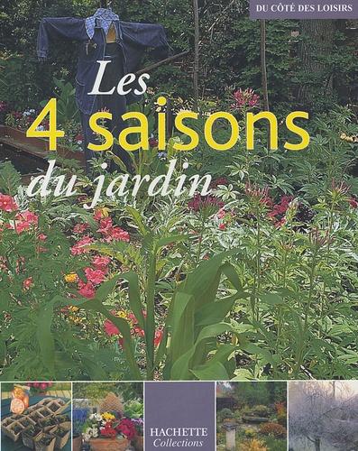 Marie-Christine Bringer et Hamid Dali - Les 4 saisons du jardin.