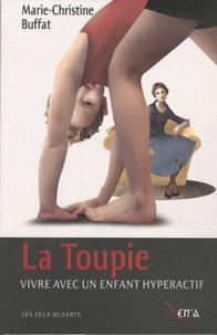 Marie-Christine Buffat - La Toupie.