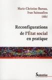 Marie-Christine Bureau et Ivan Sainsaulieu - Reconfigurations de l'Etat social en pratique.