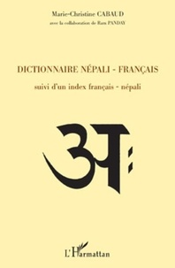 Marie-Christine Cabaud - Dictionnaire népali-français - Suivi d'un index français-népali.