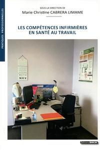 Marie Christine Cabrera Limame - Les compétences infirmières en santé au travail.
