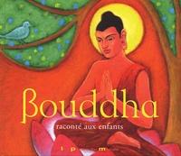 Marie-Christine Cardin et Marc Ternisien - Bouddha raconté aux enfants.
