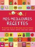 Marie-Christine Clément et Emmanuelle Teyras - Mes meilleures recettes.