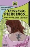 Marie-Christine Colinon - Tatouages, pîercings... - Modifier son corps en douceur.