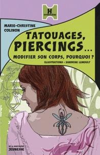 Tatouages, pîercings...- Modifier son corps en douceur - Marie-Christine Colinon |
