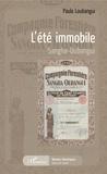 Marie-Christine Courteille - L'été immobile - Sangha-Oubangui.