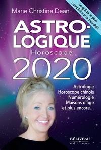 Télécharger l'ebook pour itouch Astro-logique Horoscope 2020  - Pour tout savoir sur votre vie en 2020 Astrologie, horoscope chinois, numérologie en francais 9782897930684
