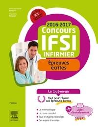 Marie-Christine Denoyer et Ghyslaine Benoist - Concours Infirmier IFSI - Epreuves écrites - Le tout-en-un - Avec un livret d'entraînement.