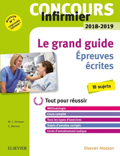Marie-Christine Denoyer et Ghyslaine Benoist - Concours Infirmier Le grand guide Epreuves écrites.