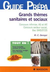 Marie-Christine Denoyer - Grands thèmes sanitaires et sociaux - Concours infirmier, AS et AP, Concours secteur social, Bac SMS/ST2S.