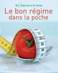 Marie-Christine Deprund et Nelly Fouks - Le bon régime dans la poche.