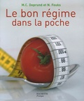 Marie-Christine Deprund et Nelly Fouks - Le bon régime dans la poche !.