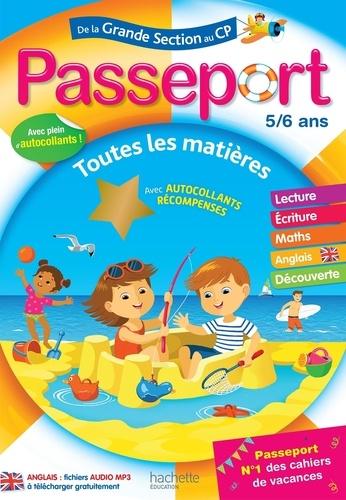 Marie-Christine Exbrayat et Guy Blandino - Passeport de la Grande Section au CP 5-6 ans.