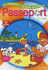 Marie-Christine Exbrayat et Nadia Poure - Passeport de la Moyenne à la Grande Section.