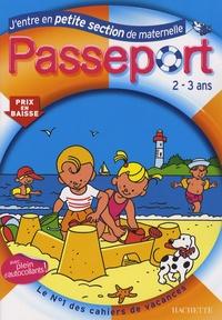 Marie-Christine Exbrayat et Nadia Poure - Passeport J'entre en Petite Section de Maternelle.