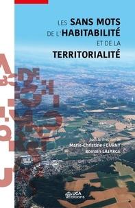Les sans mots de l'habitabilité et de la territorialité - Marie-Christine Fourny pdf epub