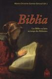 Marie-Christine Gomez-Géraud - Biblia - Les Bibles en latin au temps des Réformes.