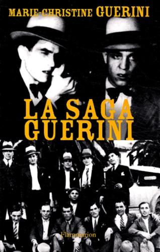 Marie-Christine Guérini - La saga Guerini.