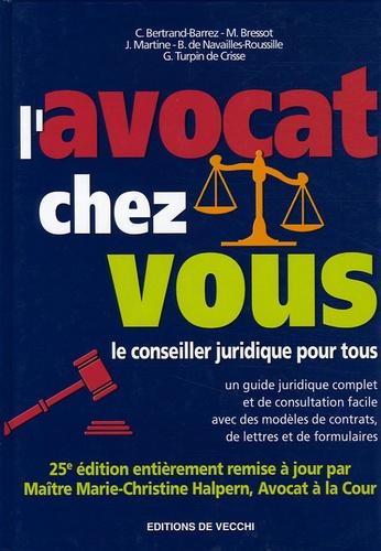 Marie-Christine Halpern et  Collectif - L'avocat chez vous - Le conseiller juridique pour tous.
