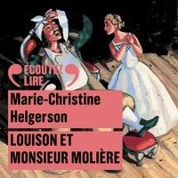 Livres en ligne télécharger pdf Louison et Monsieur Molière (Litterature Francaise) RTF par Marie-Christine Helgerson 9782075105491