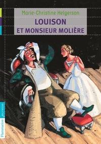 Marie-Christine Helgerson - Louison et monsieur Molière.