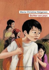 Marie-Christine Helgerson - Quitter son pays.