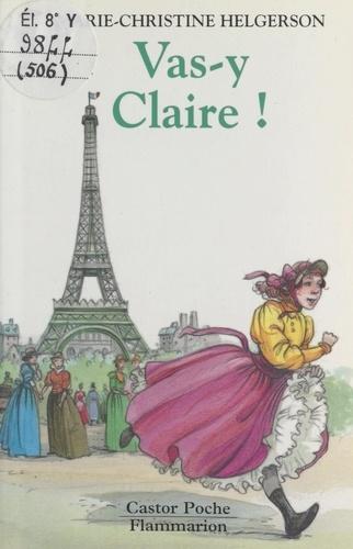 Vas-y Claire !