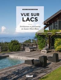 Marie-Christine Hugonot - Vue sur lacs - Architecture et patrimoine en Savoie Mont-Blanc.