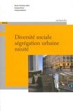 Marie-Christine Jaillet et Evelyne Perrin - Diversité sociale, ségrégation urbaine, mixité.