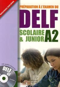 Marie-Christine Jamet et Odile Chantelauve - Préparation à l'examen du DELF A2 scolaire & junior. 1 CD audio