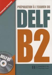 Télécharger ebook free pc pocket Préparation à l'examen du DELF B2 9782011556035 DJVU CHM par Marie-Christine Jamet