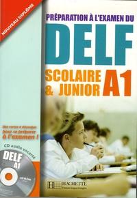 Préparation à lexamen du DELF - Scolaire et Junior A1.pdf